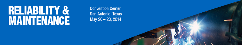 2014 Reliability & Maintenance Conference